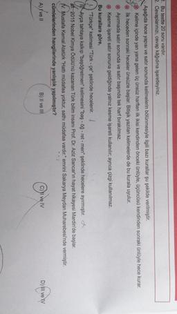 1. Bu testte 20 soru vardır. 2. Cevaplarınızı, cevap kâğıdına işaretleyiniz. Aşağıda hece yapısı ve satır sonunda kelimelerin bölünmesiyle ilgili bazı kurallar şu şekilde verilmiştir. Kelime içinde yan yana gelen üç ünsüz harften ilk ikisi kendinden önceki