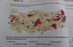 3. grafya Testi Yeryüzünde bütünüyle doğal faktörlerin karşılıklı etkileşimiyle meydana gelen, sahip oldukları özellikleri itibarıyla genelde lük sağlayan bölgelere doğal bölge denilir. TYT - Coğraf 5. Aşağıdaki gra Gökırmak Yenice Al Harşit Devrez Çoruh D